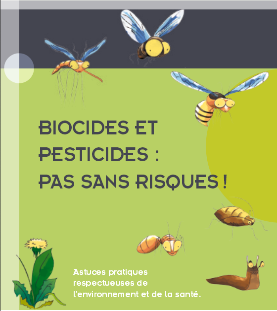 Biocides et pesticides : pas sans risques !