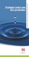 Protéger notre eau des pesticides